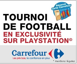 Tournoi foot PsP Carrefour